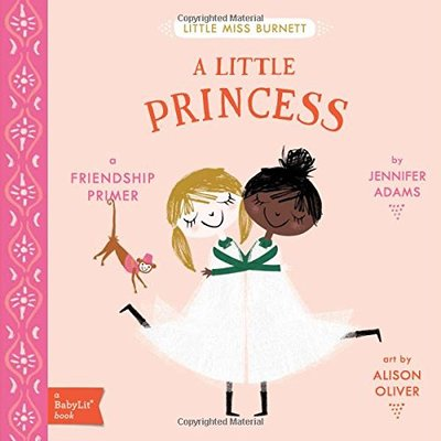 A Little Princess: A Friendship Primer featured on Busy Nest News
