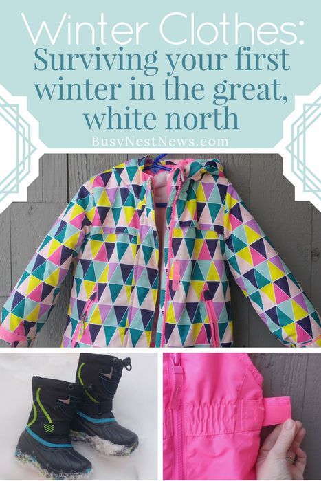Winter clothing for snow newbies at BusyNestNews.com