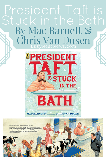 President Taft is Stuck in the Bath at BusyNestNews.com