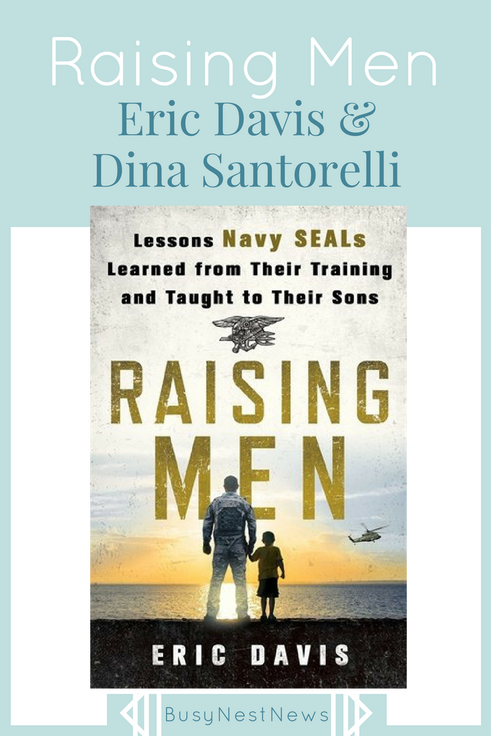 Raising Men: Summary, Review & Discussion on BusyNestNews.com