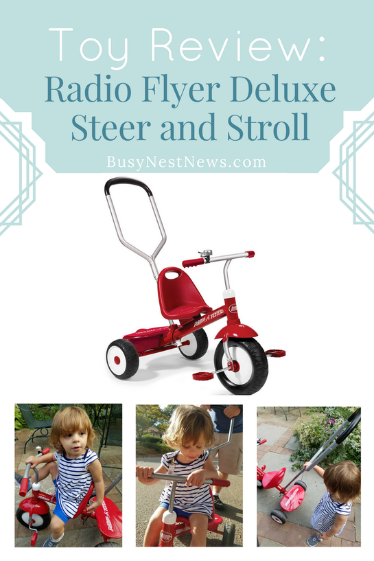 Toy Review: Radio Flyer Deluxe Steer and Stroll - BusyNestNews.com