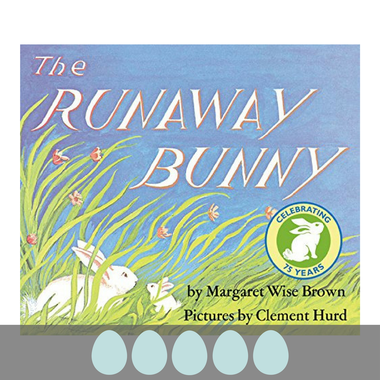 The Runaway Bunny by Margaret Wise Brown and illustrated by Clement Hurd featured on BusyNestNews