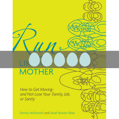 Review of Run Like a Mother on BusyNestNews.com