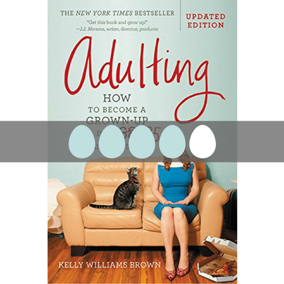 Read a review of Adulting on BusyNestNews.com