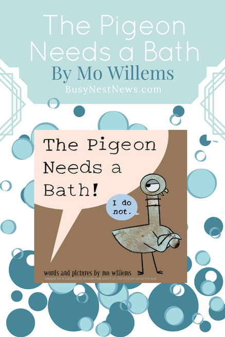 The Pigeon Needs a Bath on BusyNestNews.com
