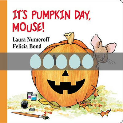 It's Pumpkin Day, Mouse!