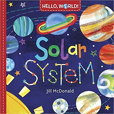 Hello World! Solar System by Jill McDonald featured in Busy Nest New's 11 Must Haves For an Outer Space Themed Nursery