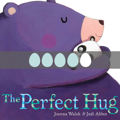 The Perfect Hug by Joanna Walsh & Judi Abbot - BusyNestNews.com