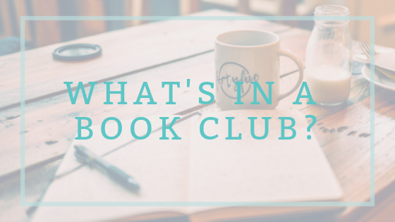 What's in a book club? Make your next book club the best yet!